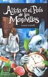 Alicia en el País de las Maravillas by Lewis Carroll