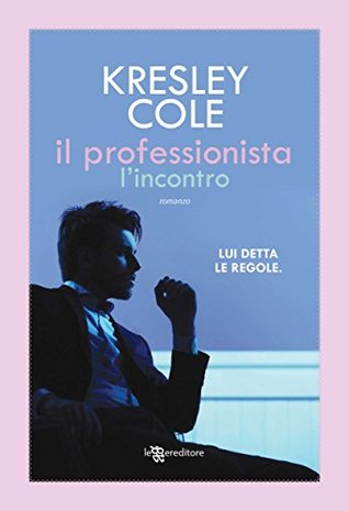 Ebook Il professionista: L'incontro by Kresley Cole read!