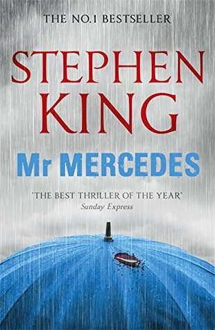 Mr Mercedes (Bill Hodges Trilogy, #1)