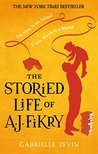 The Storied Life of A.J. Fikry by Gabrielle Zevin