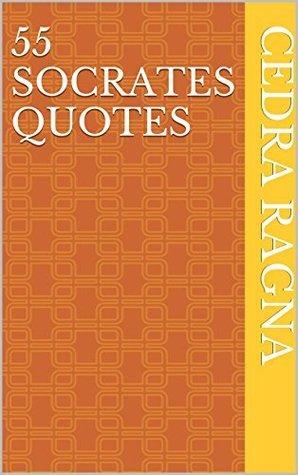 55 Socrates Quotes