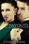 Payouts by Cynthia Dane