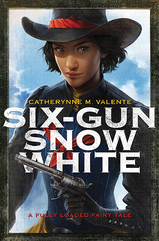 Review: Six-Gun Snow White by Catherynne M. Valente