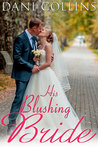 His Blushing Bride by Dani Collins