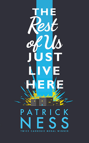 Single Sundays: The Rest of Us Just Live Here by Patrick Ness