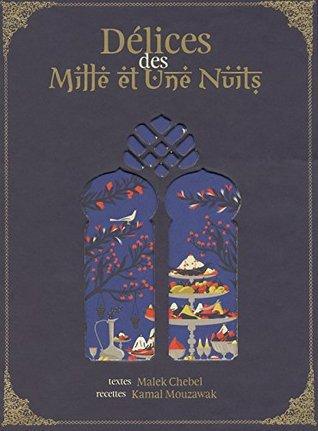 Délices des Mille et Une Nuits