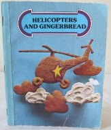 Helicopters and gingerbread (Ginn Reading 720, level 4)