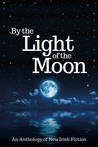 By the Light of the Moon by R.A. Barnes