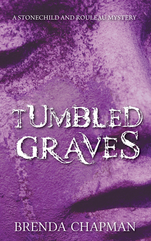 Tumbled Graves (Stonechild and Rouleau Mystery, #3)