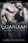 The Guardian (Wild Mountain Shifters #1)