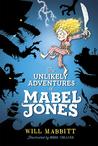 The Unlikely Adventures of Mabel Jones