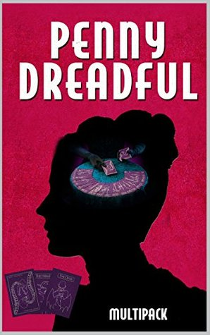 Penny Dreadful Multipack Volume 7 – The Americans: The Legend of Sleepy Hollow, The Murders in the Rue Morgue, Mosses From An Old Manse, Owl Creek Bridge, The King In Yellow and 26 more