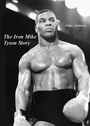 The Iron Mike Tyson Story