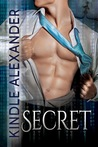 Secret With Bonus Material by Kindle Alexander