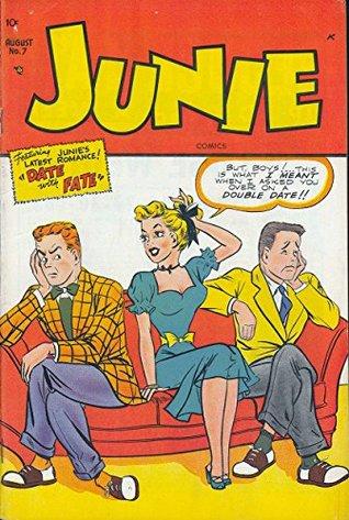 Junie #7: Featuring Junie's Latest Romance!