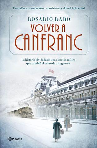 Volver a Canfranc by Rosario Raro