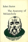 The Anatomy of Melancholy (Everyman's University Library)