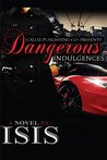 Dangerous Indulgences