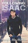 Following Isaac