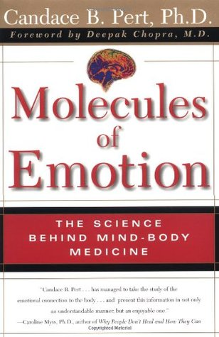 molecules of emotion- the science behind mind body medicine- candace b pert-marketing, creativity books-www.ifiweremarketing.com