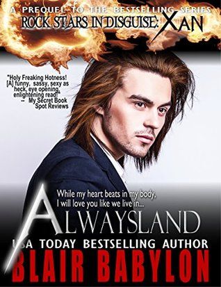 alwaysland-a-prequel-to-rock-stars-in-disguise-xan