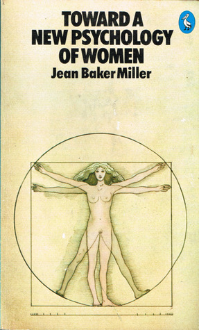 toward a new psychology of women miller jean baker