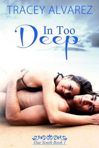 In Too Deep (Stewart Island, #1)