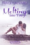 Melting into You (Stewart Island, #2)