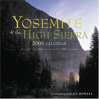 Yosemite and the High Sierra: 2006 Wall Calendar