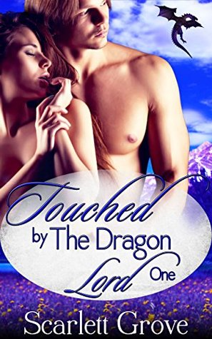 Touched by the Dragon Lord, Part 1 (Braving Darkness, #1.1)