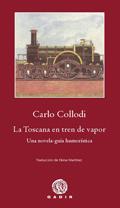 La Toscana en tren de vapor