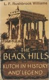 The Black Hills: Kutch in History and Legend