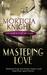 Mastering Love (Hampton Road Club #4)