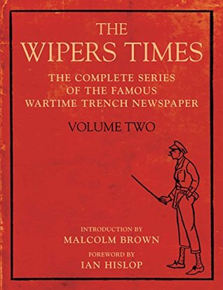 The Wipers Times: Volume Two