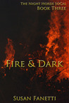 Fire & Dark (The Night Horde SoCal, #3)