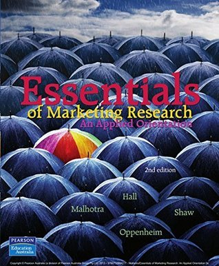 Essentials of Marketing Research, An Applied Orientation