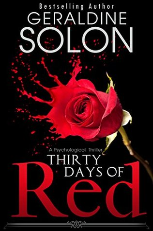 Thirty Days of Red by Geraldine Solon