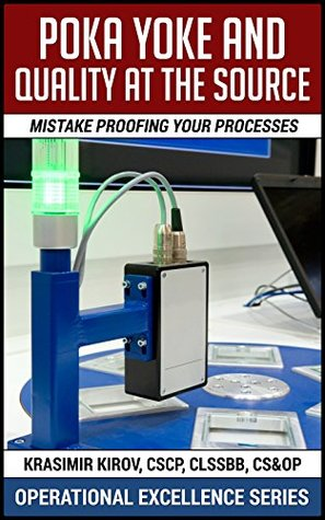 """poka yoke mistake proofing and source inspection More inspection is not the answer to prevent defects one approach is the use of """" poka-yoke"""" or mistake-proofing to improve product and."""