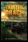 Tainted Grace (Grace, #2)