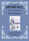Snowfall: Second Edition