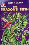 The Dragon's Teeth (Ellery Queen Detective, #15)