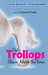 Only Trollops Shave Above t...