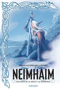Los hijos de la nieve y la tormenta (Neimhaim, #1)