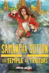 Samantha Sutton and the Temple of Traitors