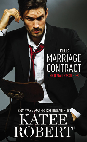 The Marriage Contract The OMalleys  By Katee Robert