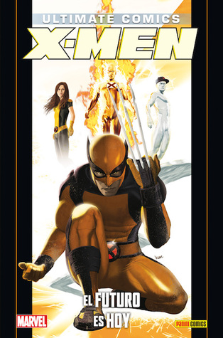 Ebook Ultimate Comics X-Men: El futuro es hoy by Nick Spencer DOC!