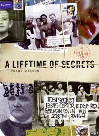 A Lifetime of Secrets by Frank Warren