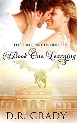 Ebook The Dragon Chronicles: Book One: Learning by D.R. Grady DOC!
