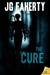 The Cure by J.G. Faherty