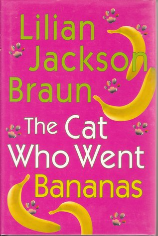 The Cat Who Went Bananas / Large Print/ Book Club Edition (Cat Who... #27)
